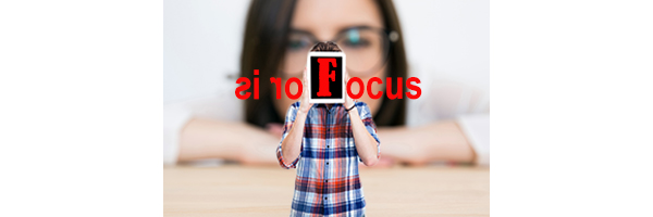 F is For FOCUS
